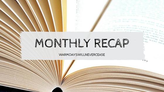 month recap