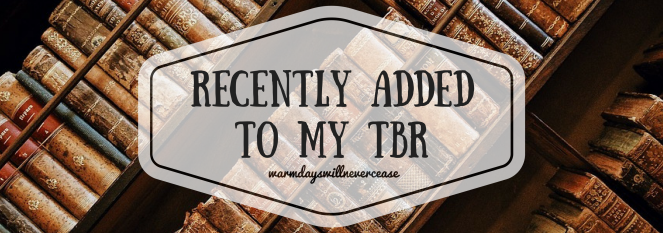 Recently Added to TBR