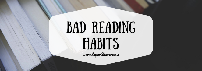 Bad Reading Habits