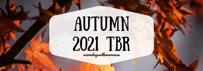 Autumn 2021 TBR