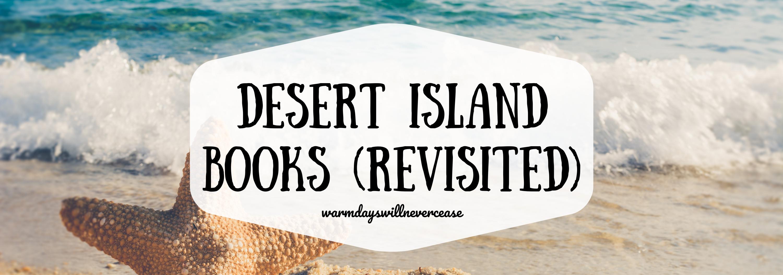 Desert Island Books Revisted