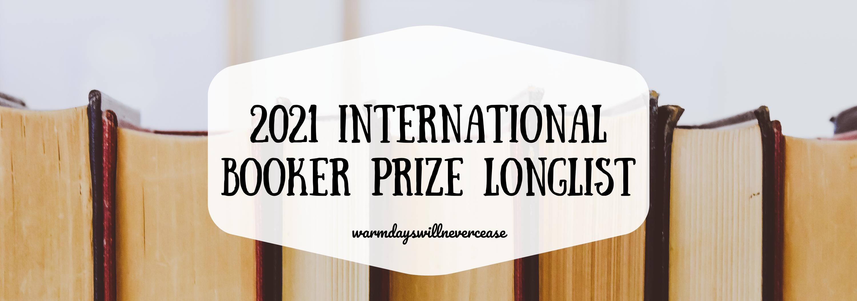 2021 Int Booker Prize Longlist (1)